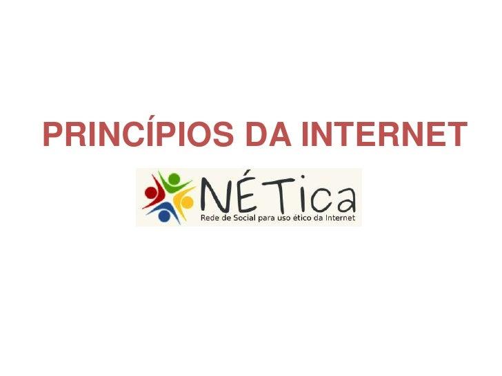 PRINCÍPIOS DA INTERNET<br />