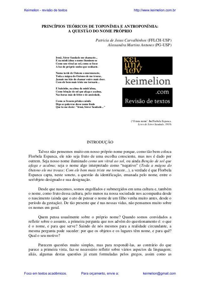 Keimelion - revisão de textos  http://www.keimelion.com.br  PRINCÍPIOS TEÓRICOS DE TOPONÍMIA E ANTROPONÍMIA: A QUESTÃO DO ...