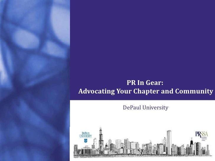 PR In Gear: <br />Advocating Your Chapter and Community<br />▪ DePaul University ▪<br />