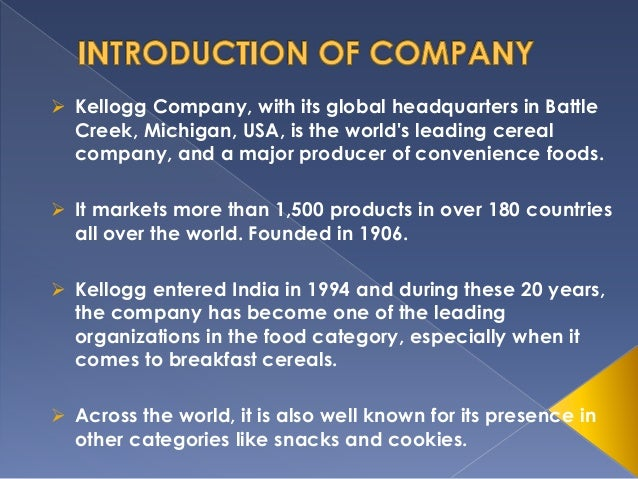 kelloggs research report Research proposal introduction i have chosen to research kelloggs for my research proposal the reason is quite simple kelloggs is a part of my family.