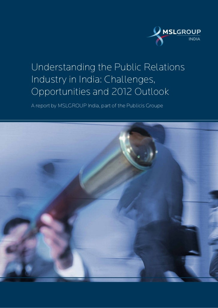 INDIA                                                          INDIAUnderstanding the Public RelationsIndustry in India: C...