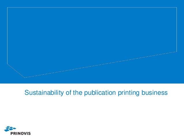 Print Publishing Sustainability_PIRA 2012