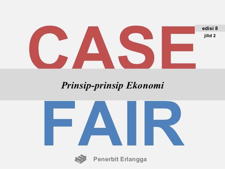 Prinsip ekonomi casefair e8j2