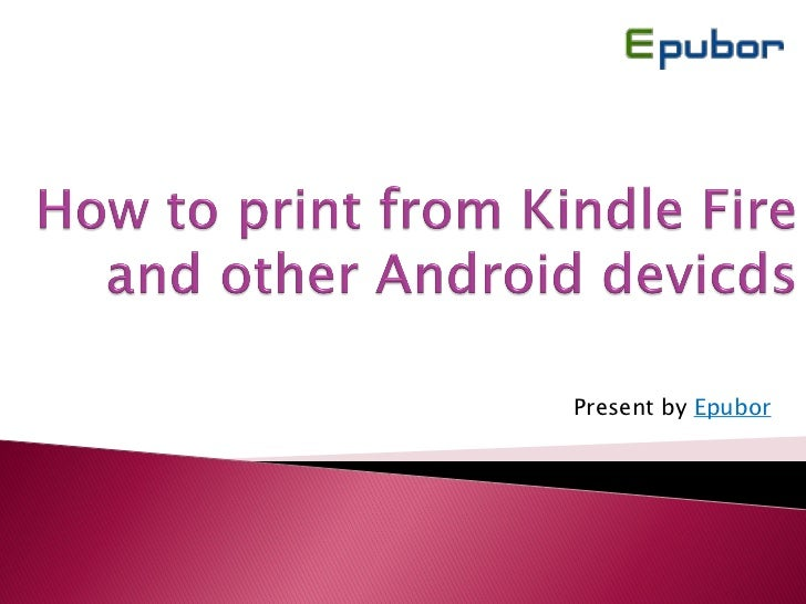 Print from-kindle-fire