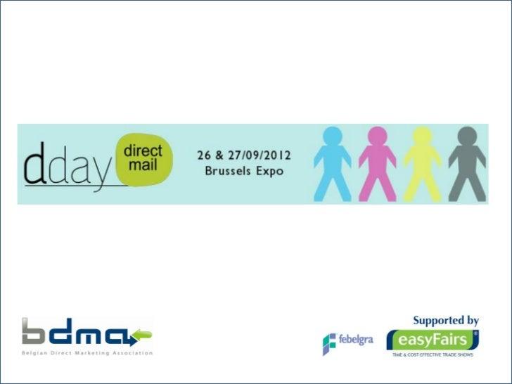 PRINT2012 - De kracht van postale distributie in uw mediamix! - Sonja Van Dorslaer, BDMA