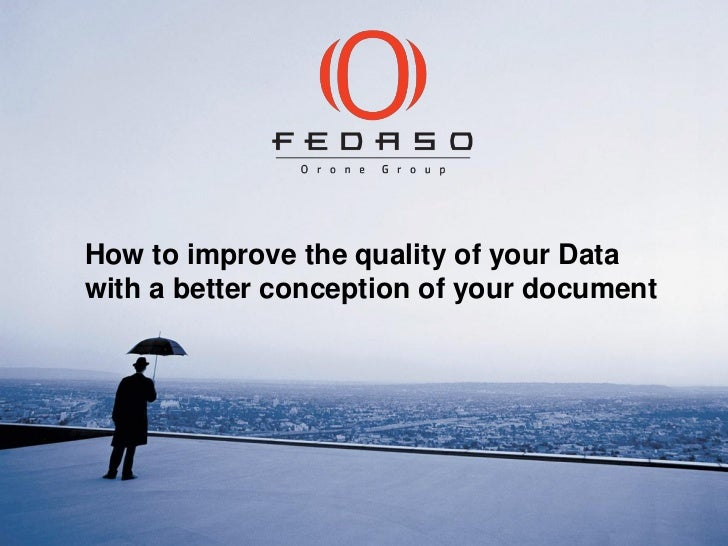 How to improve the quality of your Datawith a better conception of your document