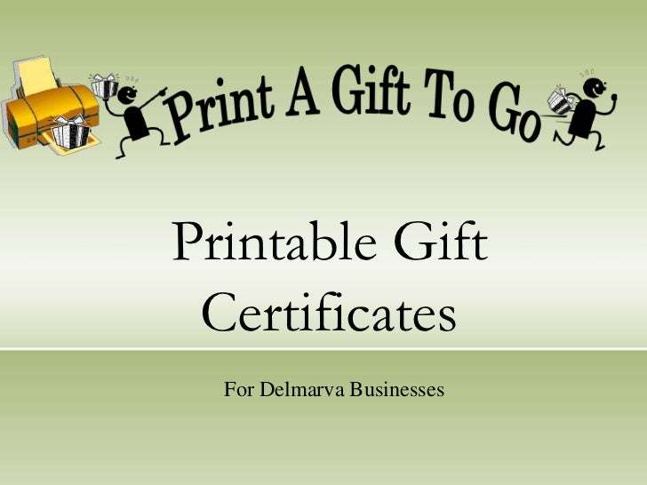 Printable Gift Certificates<br />For Delmarva Businesses<br />