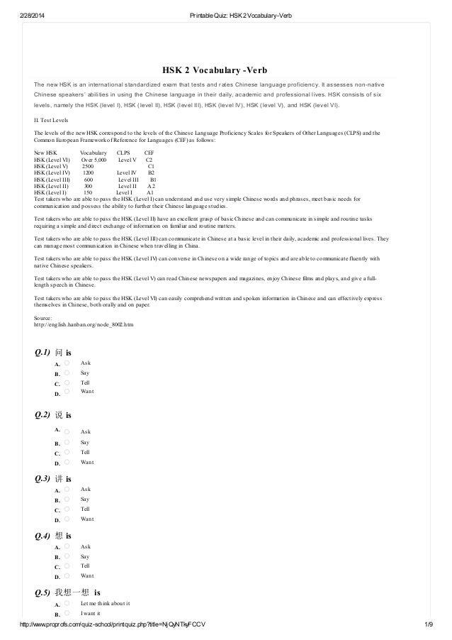 2/28/2014  Printable Quiz: HSK 2 Vocabulary -Verb  HSK 2 Vocabulary -Verb The new HSK is an international standardized exa...