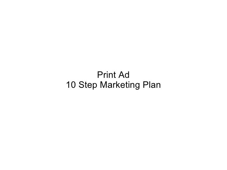 Print Ad 10 Step Marketing Plan