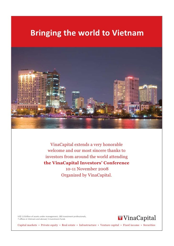 Bringing the world to Vietnam                               VinaCapital extends a very honorable                          ...