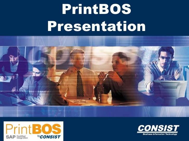 PrintBOS Presentation