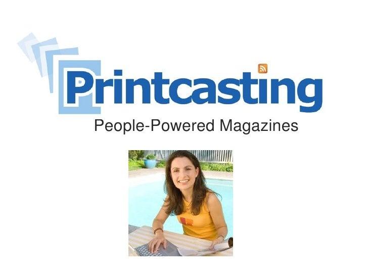 Printcasting Inc 2009