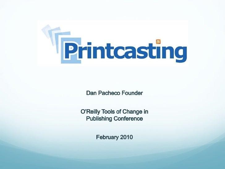 Printcasting Oreilly