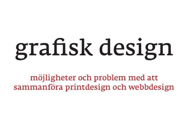 Printdesign vs. webdesign (in swedish)