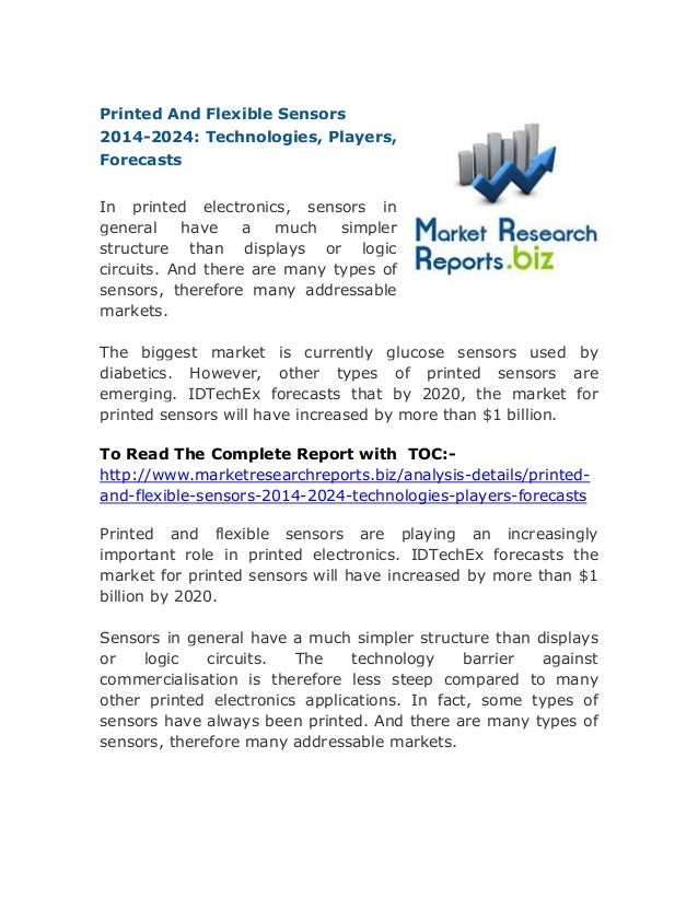 Printed And Flexible Sensors 2014-2024: Technologies, Players, Forecasts In printed electronics, sensors in general have a...