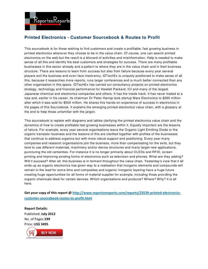Printed Electronics - Customer Sourcebook & Routes to ProfitThis sourcebook is for those wishing to find customers and cre...