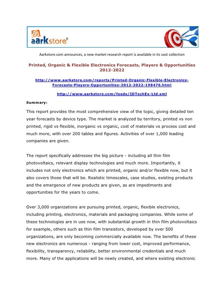 Aarkstore.com announces, a new market research report is available in its vast collection Printed, Organic & Flexible Elec...