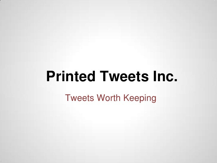 Printed tweetsINC. advertisement