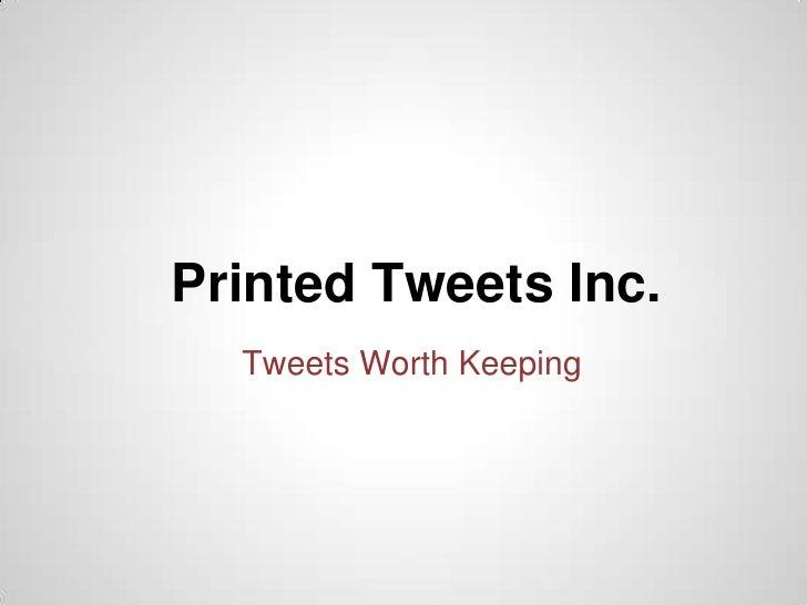 Printed tweetsinc. advertisement