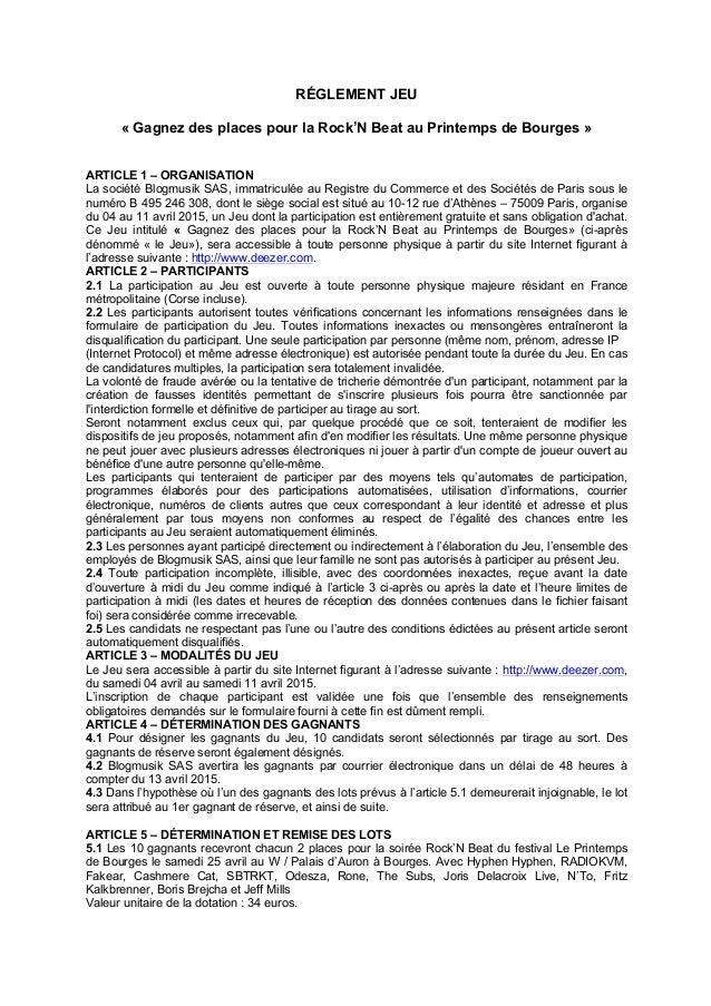 RÉGLEMENT JEU « Gagnez des places pour la Rock'N Beat au Printemps de Bourges » ARTICLE 1 – ORGANISATION La société Blogmu...