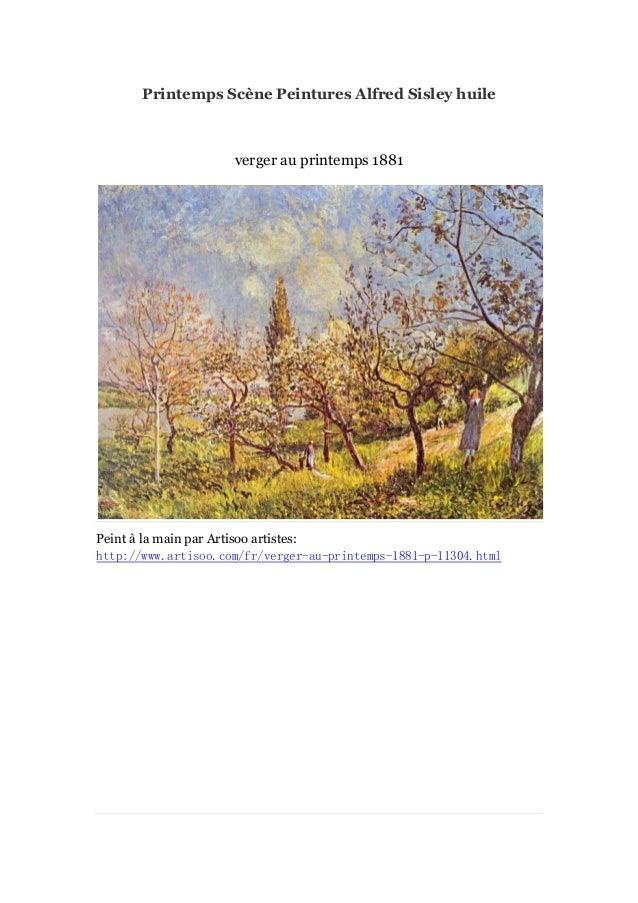 Printemps Scè Peintures Alfred Sisley huile ne  verger au printemps 1881  Peint à main par Artisoo artistes: la http://www...