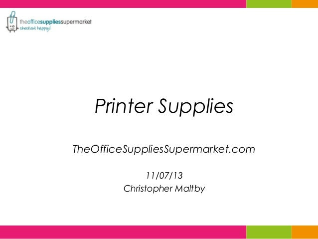Printer supplies from the Office Supplies Supermarket