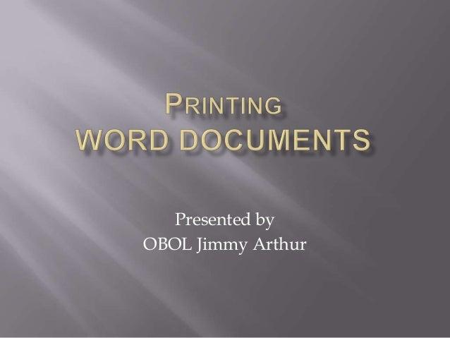 Presented byOBOL Jimmy Arthur