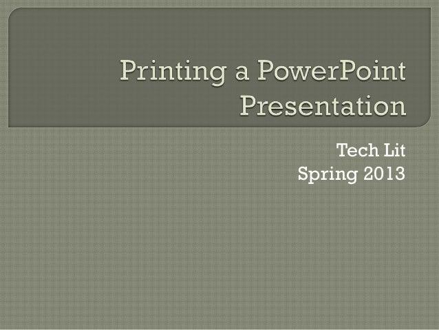 Tech LitSpring 2013