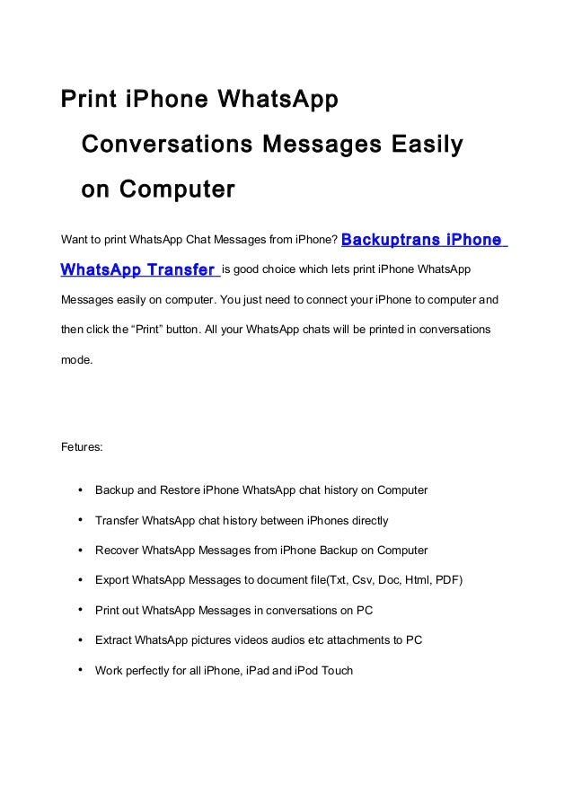 Print iPhone WhatsApp Conversations Messages Easily on Computer Want to print WhatsApp Chat Messages from iPhone?  WhatsAp...