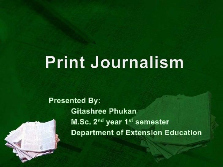 Concept of Print Journalism