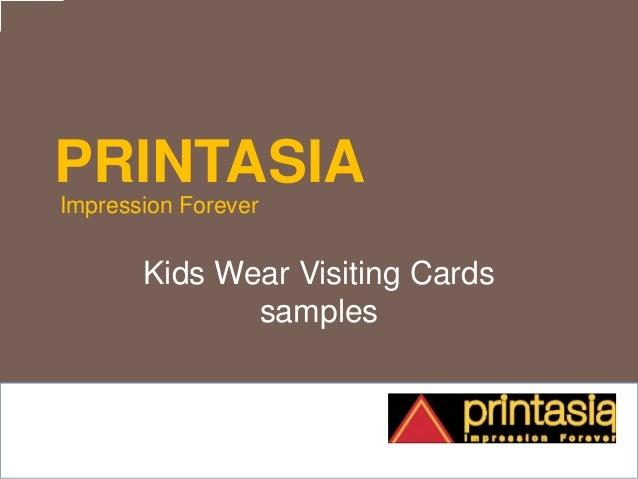 PRINTASIA Impression Forever Kids Wear Visiting Cards samples