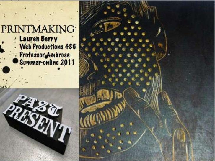 Printmaking Slidecast