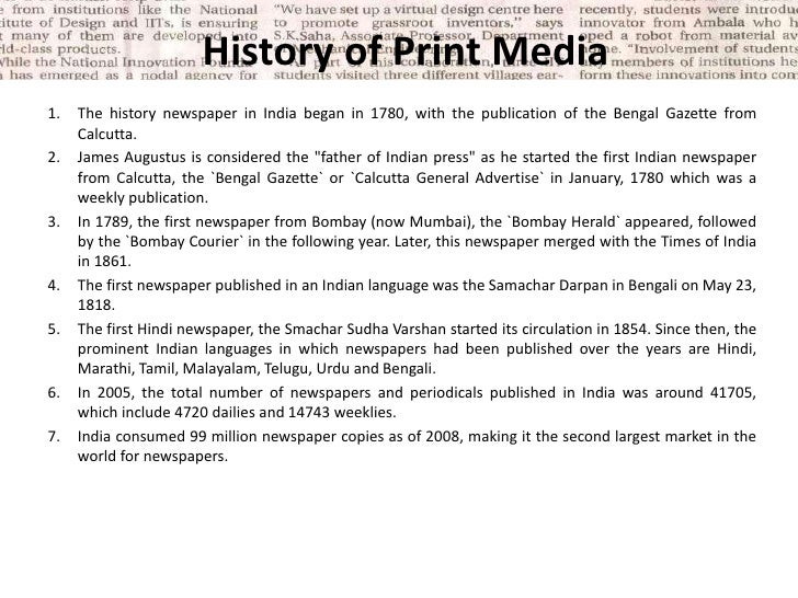 history of print media and its The reason we study media technology, according to media of print media the history of media revolutions a useful media history ought to.