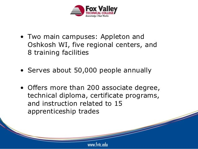 • Two main campuses: Appleton and  Oshkosh WI, five regional centers, and  8 training facilities• Serves about 50,000 peop...
