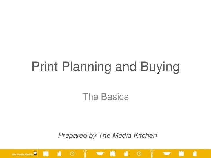 Print Planning & Buying