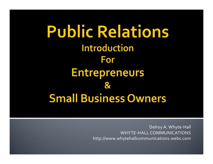 Public Relations Intro For Entrepreneurs & Small Biz Owners!