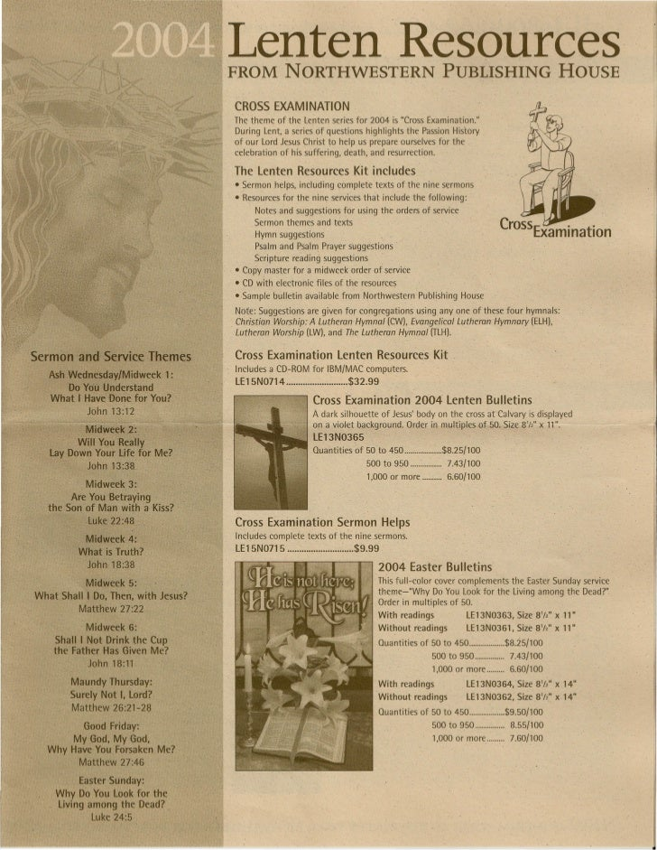 Lenten Resources                                     FROM NORTHWESTERN PUBLISHING HOUSE                                   ...