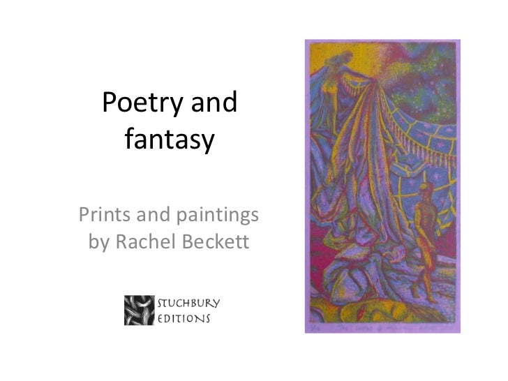 Poetry and   fantasyPrints and paintings by Rachel Beckett