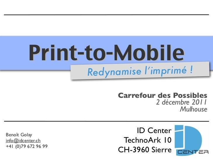 Print-to-Mobile                      Redynamise l'imprimé !                            Carrefour des Possibles            ...