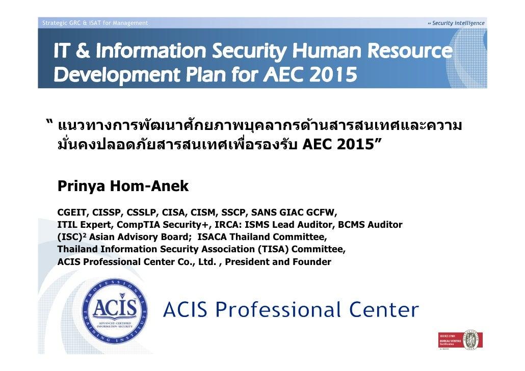 Prinya acis slide for swpark  - it & information security human resource development plan for aec 2015_TISA Pto-Talk 2-2554