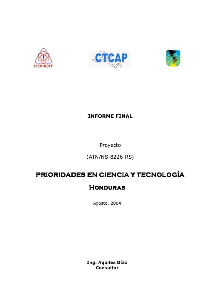 INFORME FINAL                      Proyecto             (ATN/NS-8226-RS)   PRIORIDADES EN CIENCIA Y TECNOLOGÍA            ...