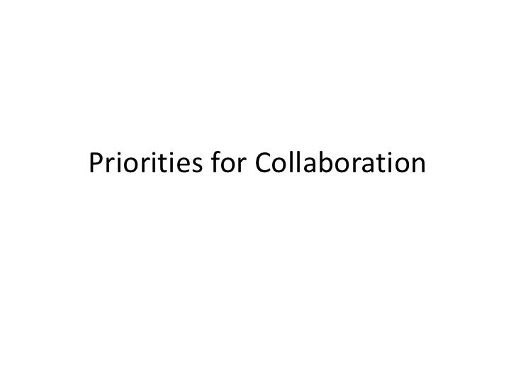 Priorities For Collaboration