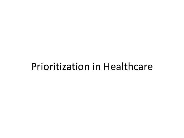 Prioritization in Healthcare