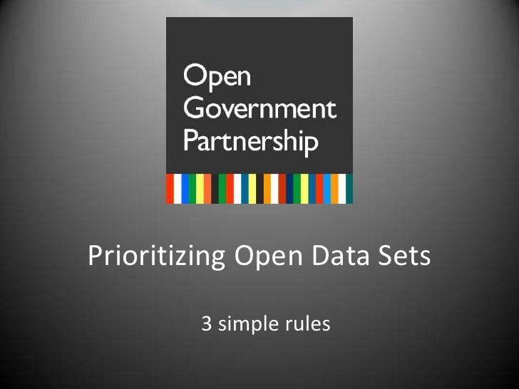 Prioritizing Open Data Sets