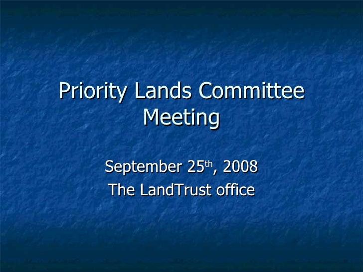 Priority Lands September 25 2008