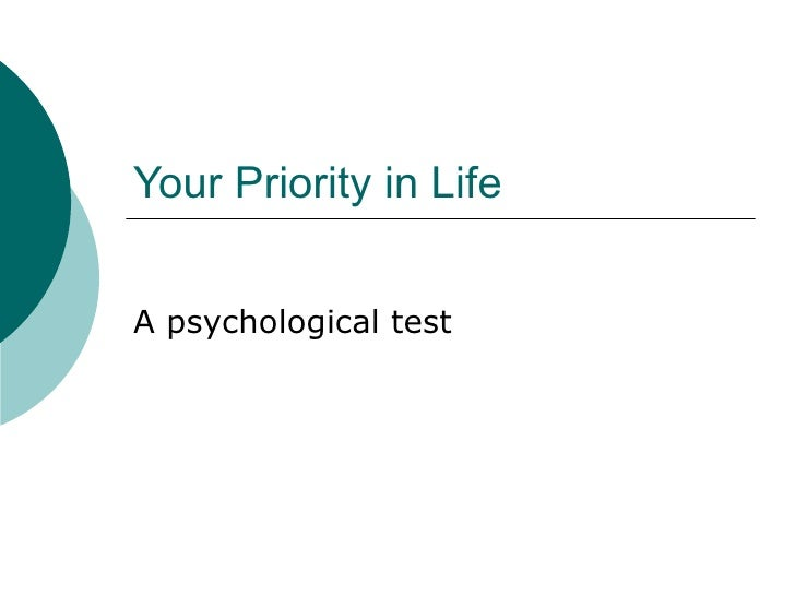 Your Priority in Life A psychological test