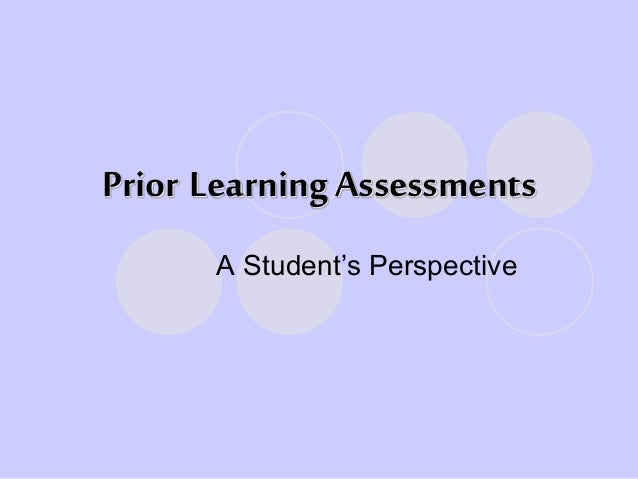 Prior Learning Assessments A Student's Perspective