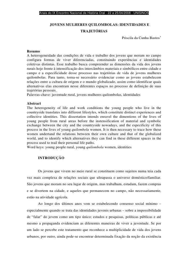 Anais do IX Encontro Nacional de História Oral - 22 a 25/04/2008 - UNISINOS                  JOVENS MULHERES QUILOMBOLAS: ...