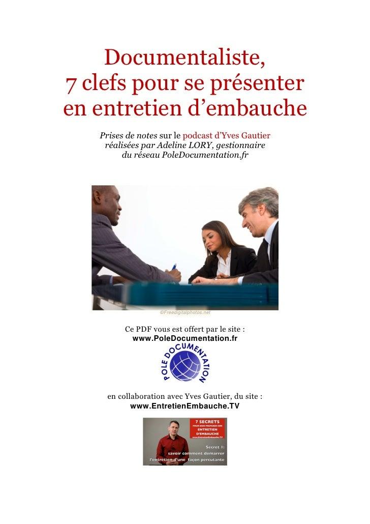 Documentaliste,7 clefs pour se présenteren entretien d'embauche   Prises de notes sur le podcast d'Yves Gautier    réalisé...