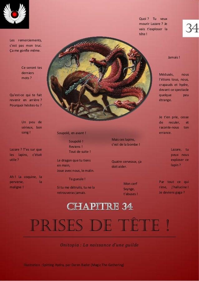 Prises de tête ! Onitopia : La naissance d'une guilde Illustration : Spitting Hydra, par Daren Bader (Magic The Gathering)...